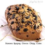 Banana Raisins Choco Chips Cake